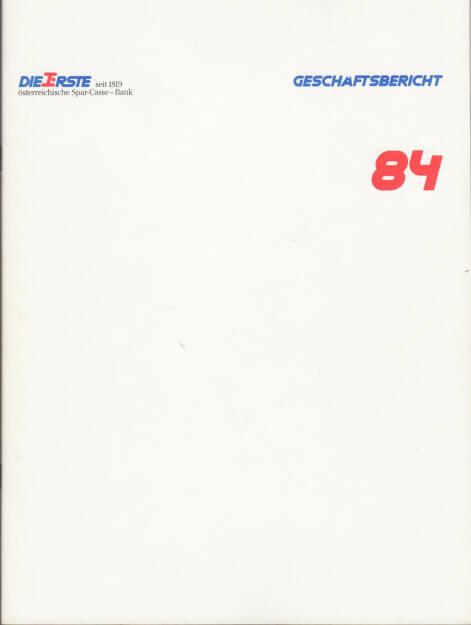 ERSTE österreichische Spar-Casse - Bank Geschäftsbericht 1984 - http://boerse-social.com/financebooks/show/erste_bank_geschaftsbericht_1984 (31.03.2015)