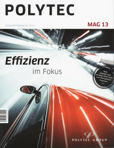 Polytec Geschäftsbericht 2013 - http://boerse-social.com/financebooks/show/polytec_geschaftsbericht_2013 (01.04.2015)