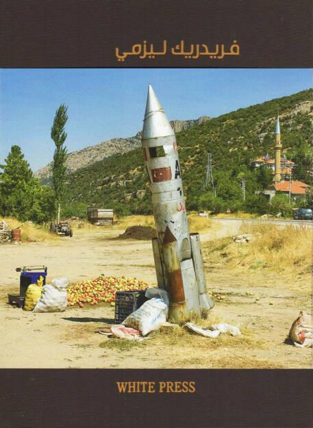 Frederic Lezmi - Beyond Borders (arabic edition, 2009/10), 250-450 Euro - http://josefchladek.com/book/frederic_lezmi_-_beyond_borders_arabic_edition (05.04.2015)