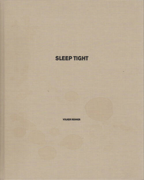 Volker Renner - sleep tight, Textem Verlag 2014, Cover - http://josefchladek.com/book/volker_renner_-_sleep_tight, © (c) josefchladek.com (10.04.2015)