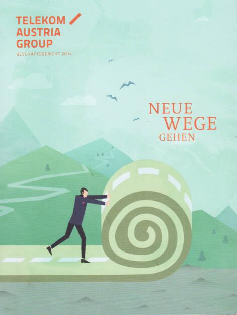 Telekom Austria Group Geschäftsbericht 2014 - http://boerse-social.com/financebooks/show/telekom_austria_group_geschaftsbericht_2014 (14.04.2015)