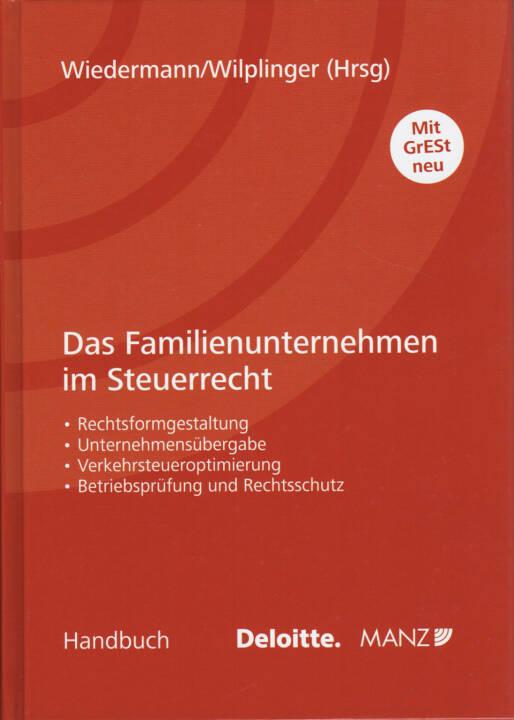 Klaus Wiedermann / Christian Wilplinger - Das Familienunternehmen im Steuerrecht - http://boerse-social.com/financebooks/show/klaus_wiedermann_christian_wilplinger_-_das_familienunternehmen_im_steuerrecht