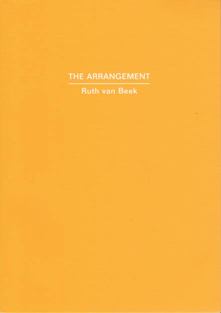 Ruth van Beek - The Arrangement, RVB Books 2013, Cover - http://josefchladek.com/book/ruth_van_beek_-_the_arrangement, © (c) josefchladek.com (08.05.2015)