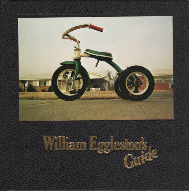 William Eggleston - William Eggleston's Guide, The Museum of Modern Art & The MIT Press 1976, Cover - http://josefchladek.com/book/william_eggleston_-_william_egglestons_guide, © (c) josefchladek.com (20.05.2015)