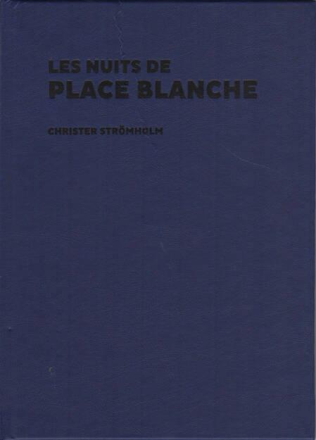 Christer Strömholm - Les Nuits de Place Blanche, Editorial RM 2015, Cover - http://josefchladek.com/book/christer_stromholm_-_les_nuits_de_place_blanche, © (c) josefchladek.com (21.05.2015)