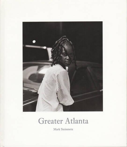 Mark Steinmetz - Greater Atlanta, Nazraeli 2009, Cover - http://josefchladek.com/book/mark_steinmetz_-_greater_atlanta, © (c) josefchladek.com (27.05.2015)