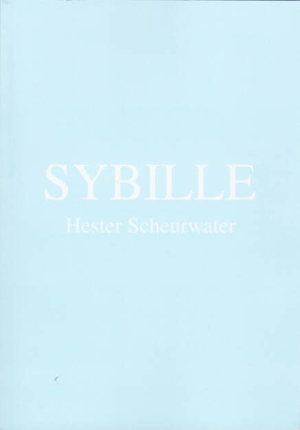 Hester Scheurwater - Sybille, Self published 2015, Cover - http://josefchladek.com/book/hester_scheurwater_-_sybille, © (c) josefchladek.com (03.06.2015)
