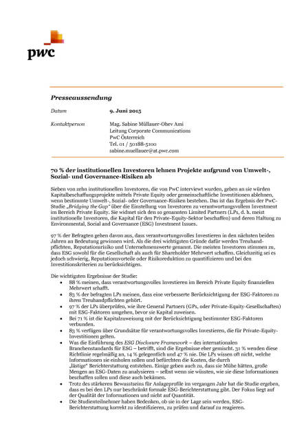 PwC: 70% der institutionellen Investoren lehnen Projekte aufgrund von Umwelt-, Sozial- und Governance-Risiken ab, Seite 1/2, komplettes Dokument unter http://boerse-social.com/static/uploads/file_99_pwc.pdf (09.06.2015)