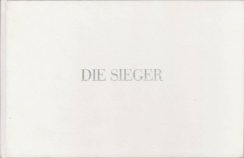 Manfred Willmann - Die Sieger - Arbeiten 1971 - 1989, Akademische Druck- u. Verlagsanstalt 1990, Cover - http://josefchladek.com/book/manfred_willmann_-_die_sieger_-_arbeiten_1971_-_1989, © (c) josefchladek.com (10.06.2015)