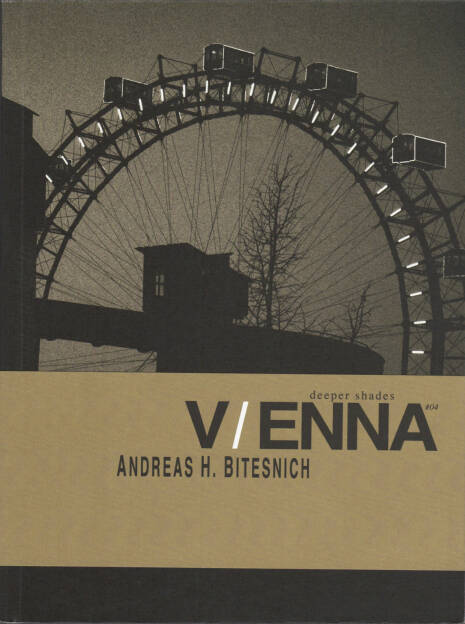 Andreas Bitesnich - Deeper Shades #04 Vienna, Room5Books 2015, Cover - http://josefchladek.com/book/andreas_bitesnich_-_deeper_shades_04_vienna, © (c) josefchladek.com (20.06.2015)