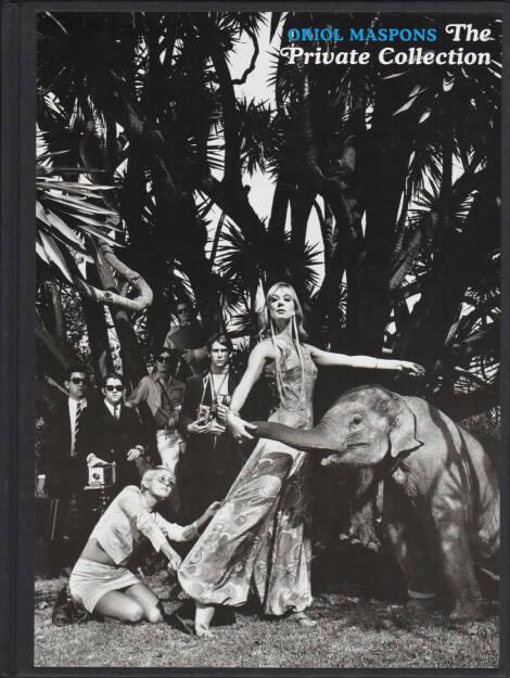Oriol Maspons - The Private Collection, La Fabrica 2006, Cover - http://josefchladek.com/book/oriol_maspons_-_the_private_collection, © (c) josefchladek.com (29.06.2015)