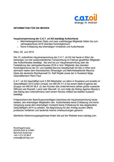 C.A.T. oil HV bestätigt AR, entlastet frühere Gremien nicht, Seite 1/1, komplettes Dokument unter http://boerse-social.com/static/uploads/file_185_cat_oil_hv.pdf (30.06.2015)