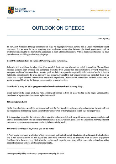 Ausblick auf Griechenland (Rothschild Asset Management) , Seite 1/3, komplettes Dokument unter http://boerse-social.com/static/uploads/file_187_ausblick_auf_griechenland.pdf (30.06.2015)
