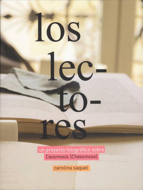 Carolina Saquel - Los Lectores - un proyecto fotografico sobre Caosmosis (Chaosmose) - Self published, 2015, Cover - http://josefchladek.com/book/carolina_saquel_-_los_lectores_-_un_proyecto_fotografico_sobre_caosmosis_chaosmose, © (c) josefchladek.com (15.07.2015)