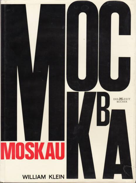 William Klein - Moskau/Moscow (1965), 300-500 Euro http://josefchladek.com/book/william_klein_-_moskau (26.07.2015)