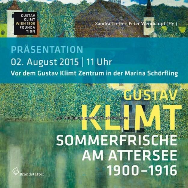 Gustav Klimt & die Sommerfrische am Attersee : Vorstellung neues Klimt-Buch und MQ-Möbel am Attersee : Fotocredit: Klimt-Foundation, Wien, © Aussendung (31.07.2015)