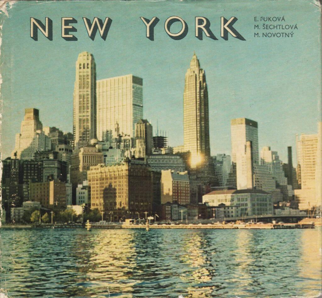 Eva Fuková, Marie Šechtlová, Miloň Novotný - New York, Mladá fronta 1966, Cover - http://josefchladek.com/book/eva_fukova_marie_sechtlova_milon_novotny_-_new_york, © (c) josefchladek.com (31.07.2015)