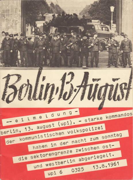 Bundesministerium für gesamtdeutsche Fragen - Berlin, 13. August, 1961, Cover - http://josefchladek.com/book/berlin_13_august_1961_-_bundesministerium_fur_gesamtdeutsche_fragen, © (c) josefchladek.com (06.08.2015)