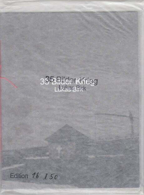 Lukas Birk - 35 Bilder Krieg (35 Pictures War), Self published 2015, Cover - http://josefchladek.com/book/lukas_birk_-_35_bilder_krieg_35_pictures_war, © (c) josefchladek.com (20.08.2015)
