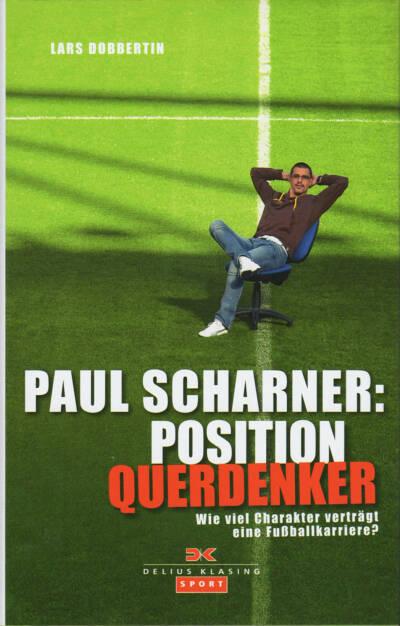 Paul Scharner: Position Querdenker, http://boerse-social.com/financebooks/show/lars_dobbertin_-_paul_scharner_position_querdenker_wie_viel_charakter_vertragt_eine_fussballkarriere (03.09.2015)