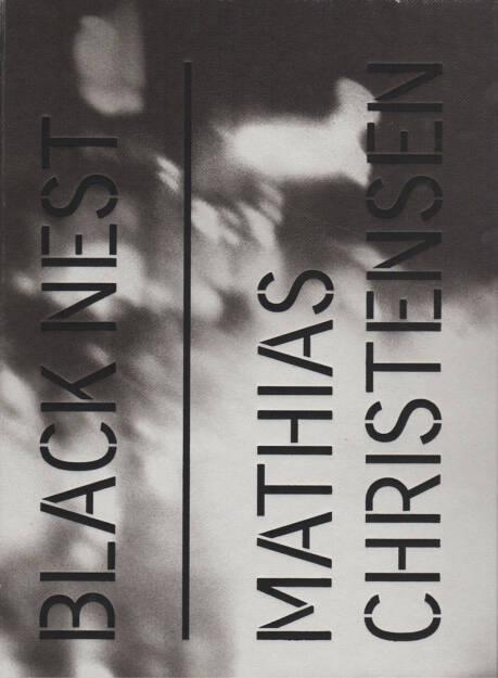 Mathias Christensen - Black Nest, Kehrer 2015, Cover - http://josefchladek.com/book/mathias_christensen_-_black_nest, © (c) josefchladek.com (04.09.2015)