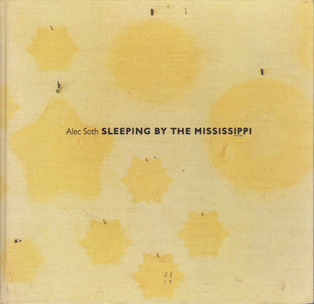 Alec Soth - Sleeping by the Mississippi, Steidl 2004, Cover - http://josefchladek.com/book/alec_soth_-_sleeping_by_the_mississippi, © (c) josefchladek.com (05.09.2015)