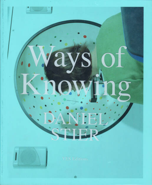 Daniel Stier - Ways of Knowing, YES Editions 2015, Cover - http://josefchladek.com/book/daniel_stier_-_ways_of_knowing, © (c) josefchladek.com (28.09.2015)