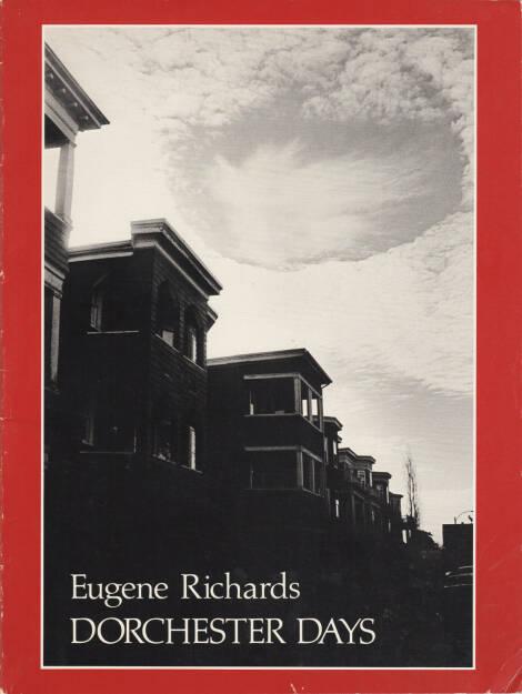 Eugene Richards - Dorchester Days, Many Voices Press 1978, Cover - http://josefchladek.com/book/eugene_richards_-_dorchester_days, © (c) josefchladek.com (30.09.2015)