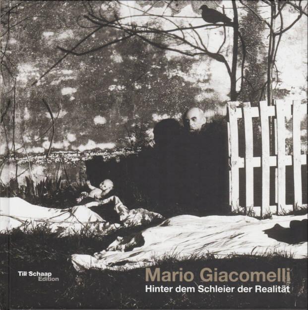 Mario Giacomelli - Hinter dem Schleier der Realität / Under the Skin of Reality, Till Schaap Edition/Schilt 2015, Cover - http://josefchladek.com/book/mario_giacomelli_-_hinter_dem_schleier_der_realitat_under_the_skin_of_reality, © (c) josefchladek.com (02.10.2015)