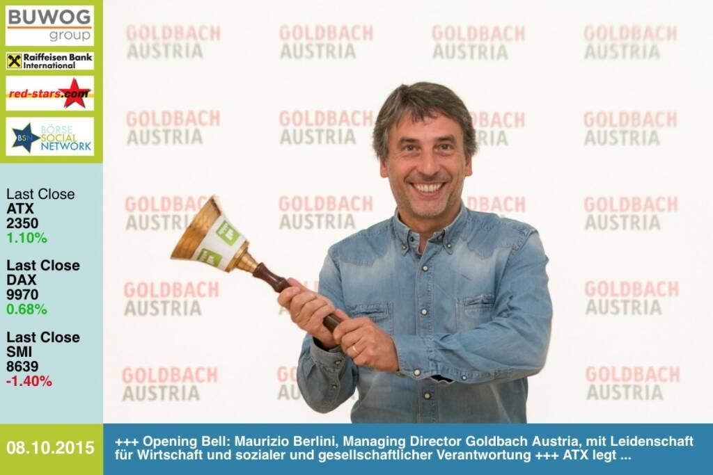 #openingbell am 8.10.: Maurizio Berlini, Managing Director Goldbach Austria, mit Leidenschaft für Wirtschaft und sozialer und gesellschaftlicher Verantwortung http://www.openingbell.eu (08.10.2015)