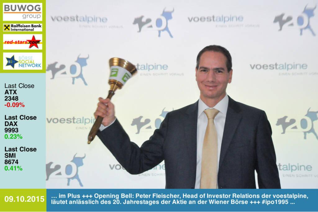 #openingbell am 9.10.: Peter Fleischer, Head of Investor Relations der voestalpine, läutet anlässlich des 20. Jahrestages der Aktie an der Wiener Börse #ipo1995 http://www.openingbell.eu (09.10.2015)
