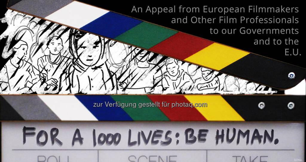 For A Thousand Lives: Be Human. : Filmstars treffen auf EU-Spitzenvertreter Schulz und Timmermans, um ihre Stimme für Flüchtlinge zu erheben : Eine Delegation wird die Forderungen des Appells vorbringen, der von über 5,500 Filmschaffenden unterzeichnet wurde : Fotocredit: For A Thousand Lives/Nic, © Aussender (20.10.2015)