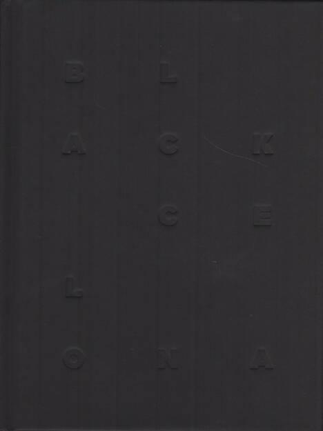 Salvi Danés - Blackcelona, Dalpine 2015, Cover - http://josefchladek.com/book/salvi_danes_-_blackcelona, © (c) josefchladek.com (22.10.2015)