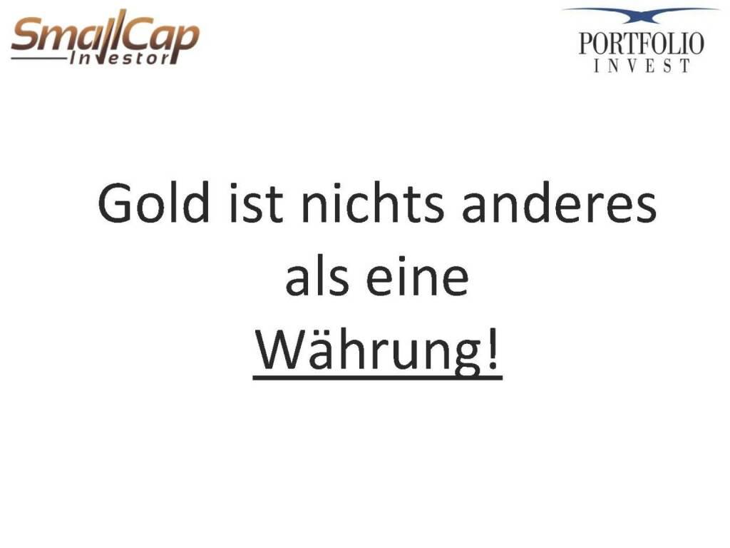 Gold ist nichts anderes als eine Währung! (12.11.2015)