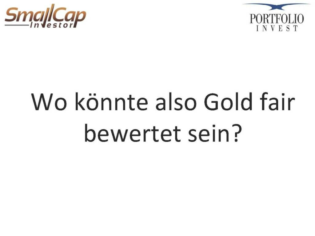 Wo könnte also Gold fair bewertet sein? (12.11.2015)