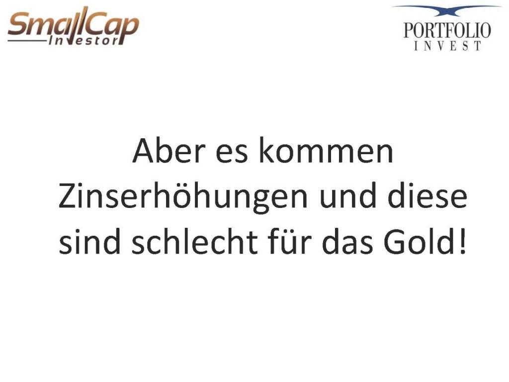 Aber es kommen Zinserhöhungen und diese sind schlecht für das Gold! (12.11.2015)
