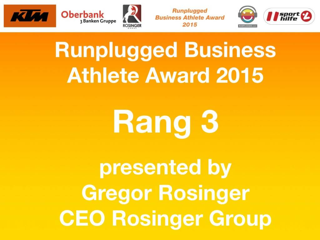 Runplugged Business Athlete Award 2015 Rang 3 presented by Gregor Rosinger, CEO Rosinger Group (01.12.2015)