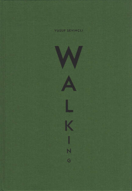 Yusuf Sevincli - Walking, Filigranes Éditions 2015, Cover - http://josefchladek.com/book/yusuf_sevincli_-_walking, © (c) josefchladek.com (04.12.2015)
