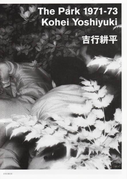 Kohei Yoshiyuki - The Park 1971-73, Osiris 2011, Cover - http://josefchladek.com/book/kohei_yoshiyuki_-_the_park_1971-73, © (c) josefchladek.com (05.12.2015)