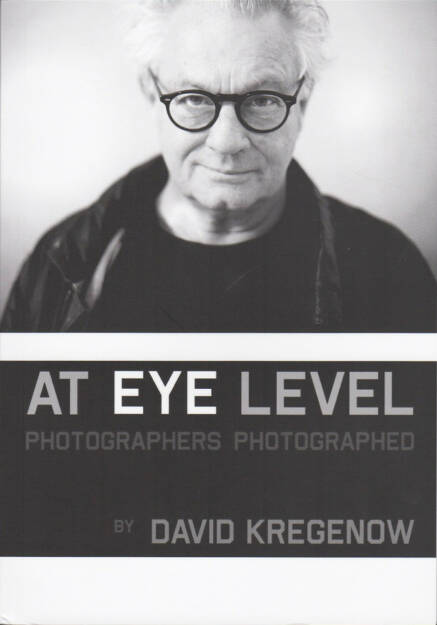 David Kregenow - At Eye Level, The Unknown Books 2015, Cover - http://josefchladek.com/book/david_kregenow_-_at_eye_level, © (c) josefchladek.com (29.12.2015)