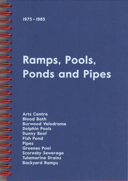 Dom Forde - Ramps, Pools, Ponds and Pipes, Self published 2015, Cover - http://josefchladek.com/book/dom_forde_-_ramps_pools_ponds_and_pipes, © (c) josefchladek.com (31.12.2015)