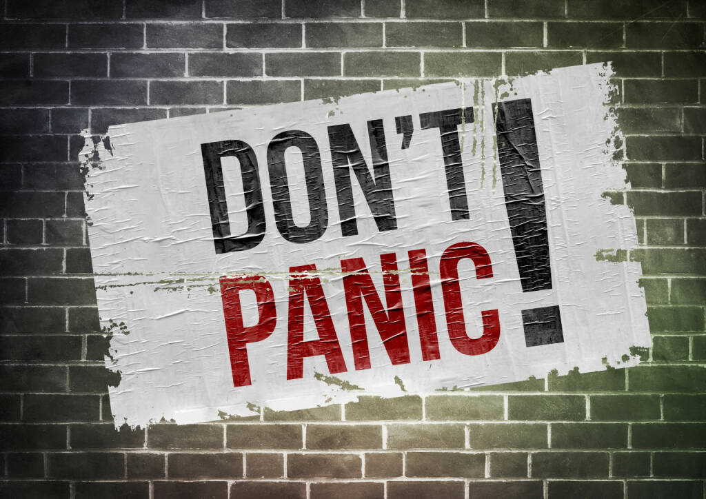 Keine Panik, Don't panic http://www.shutterstock.com/de/pic-286489589/stock-photo-keep-calm-and-don-t-panic.html, © www.shutterstock.com (09.01.2016)