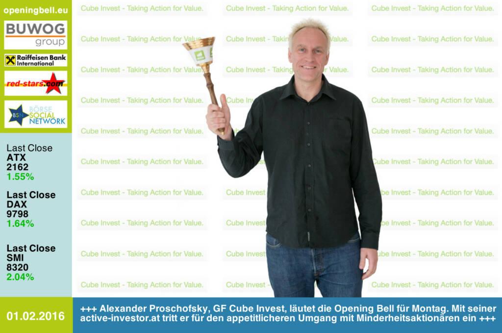 #openingbell am 1.2: Alexander Proschofsky, GF Cube Invest, läutet die Opening Bell für Montag. Mit seiner active-investor.at  tritt er für einen appetitlicheren Umgang mit Minderheitsaktionären ein http://www.active-investor.at http://www.openingbell.eu (01.02.2016)