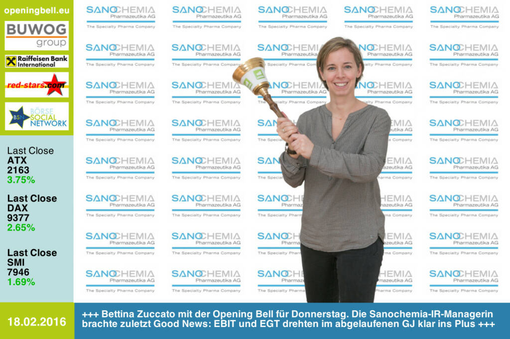 #openingbell am 18.2: Bettina Zuccato mit der Opening Bell für Donnerstag. Die Sanochemia-IR-Managerin brachte zuletzt Good News: EBIT und EGT drehten im abgelaufenen GJ klar ins Plus http://www.sanochemia.at http://www.openingbell.eu (18.02.2016)