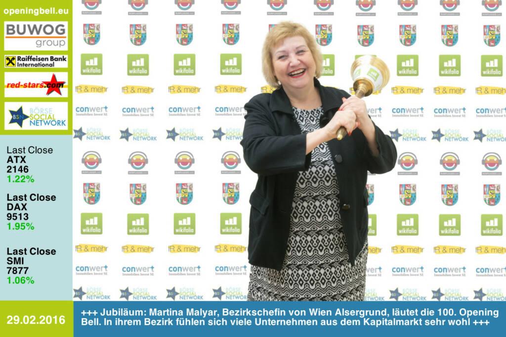 #openingbell am 29.2: Jubiläum: Martina Malyar, SPÖ-Bezirksvorsteherin von Wien Alsergrund, läutet die 100. Opening Bell. In ihrem Bezirk fühlen sich viele Unternehmen aus dem Kapitalmarkt sehr wohl http://www.conwert.com http://www.wikifolio.com http://www.boerse-social.com http://www.runplugged.com http://www.openingbell.eu (29.02.2016)