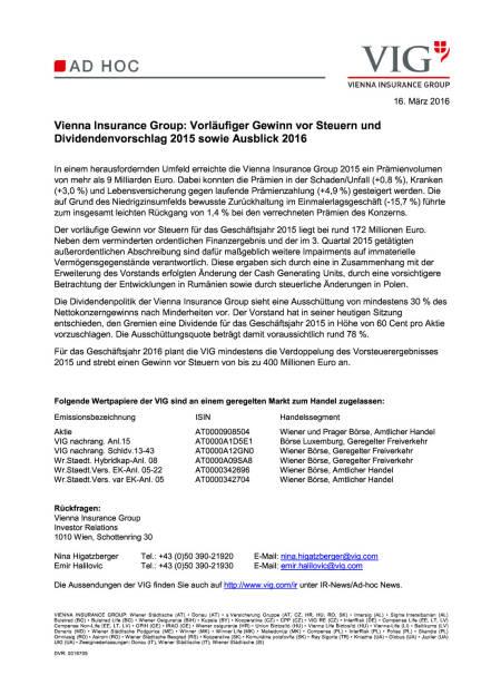 VIG: vorläufiger Gewinn und Ausblick 2016, Seite 1/1, komplettes Dokument unter http://boerse-social.com/static/uploads/file_796_vig_vorlaufiger_gewinn_und_ausblick_2016.pdf (17.03.2016)