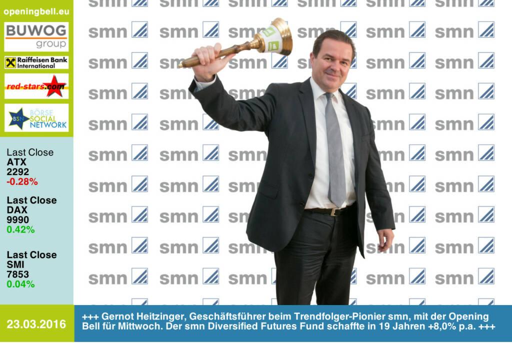 #openingbell am 23.3.: Gernot Heitzinger, Geschäftsführer beim Trendfolger-Pionier smn, mit der Opening Bell für Mittwoch. Der smn Diversified Futures Fund schaffte in 19 Jahren +8,0% p.a. http://www.smn.at http://www.openingbell.eu (23.03.2016)