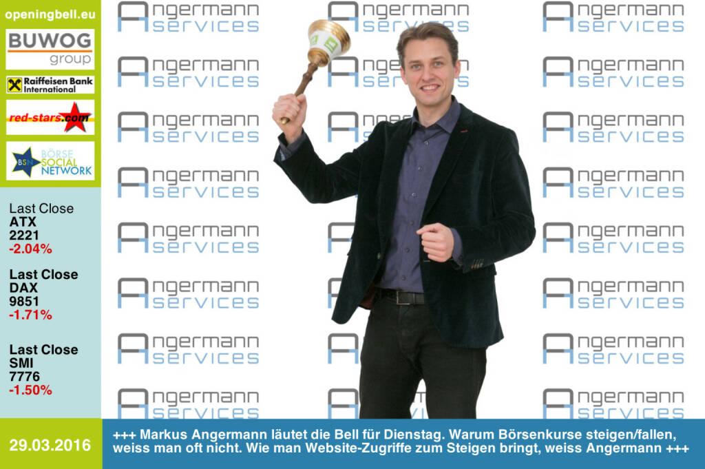 #openingbell am 29.3.: Markus Angermann läutet die Opening Bell für Dienstag. Warum Börsenkurse steigen/fallen, weiss man oft nicht. Wie man Website-Zugriffe zum Steigen bringt, weiss Angermann IT-Services http://www.angermann.at http://www.openingbell.eu (29.03.2016)