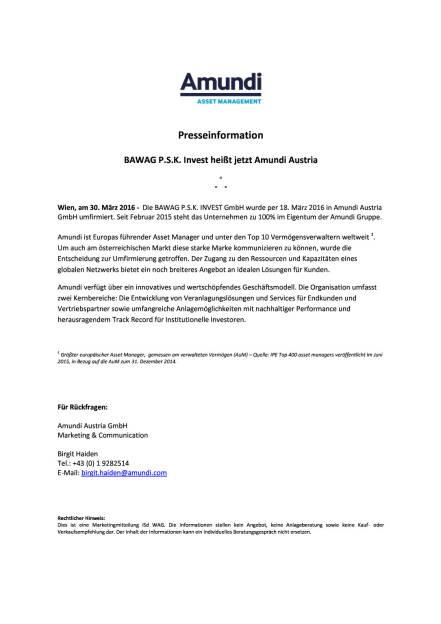 Bawag P.S.K. Invest heißt jetzt Amundi Austria, Seite 1/1, komplettes Dokument unter http://boerse-social.com/static/uploads/file_823_bawag_psk_invest_heisst_jetzt_amundi_austria.pdf (30.03.2016)