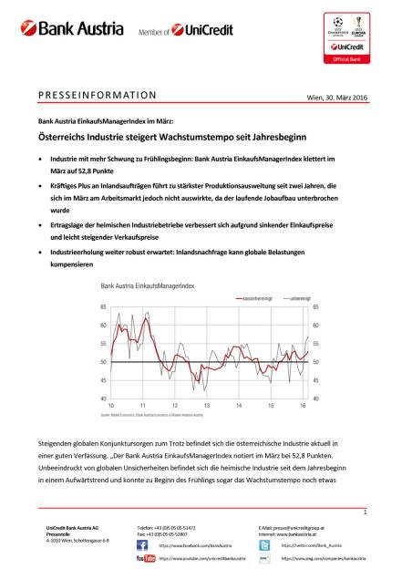 Bank Austria EinkaufsManagerIndex im März: Österreichs Industrie steigert Wachstumstempo seit Jahresbeginn, Seite 1/4, komplettes Dokument unter http://boerse-social.com/static/uploads/file_824_bank_austria_einkaufsmanagerindex_im_marz_osterreichs_industrie_steigert_wachstumstempo_seit_jahresbeginn.pdf (30.03.2016)
